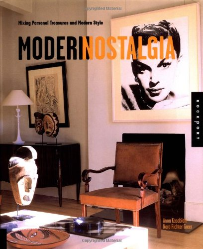 Modern Nostalgia: Mixing Personal Treasures and Modern Style: Anna Kasabian