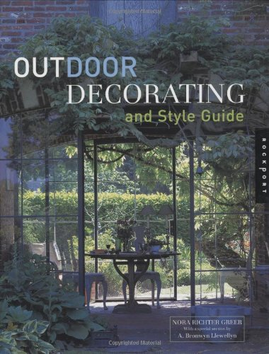 Outdoor Decorating and Style Guide (Interior Design and Architecture): Richter Greer, Nora; ...