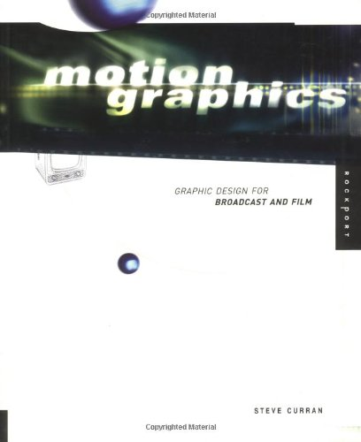 9781564968388: Motion Graphics: Graphic Design for Broadcast and Film