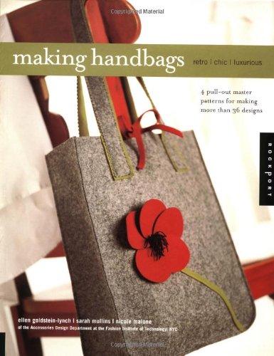 9781564968494: Making Handbags: Retro, Chic, Luxurious