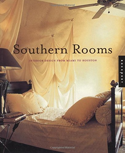 Southern Rooms : Interior Design from Miami: Rockport Editors