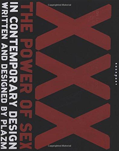 XXX: The Power of Sex in Contemporary Design: Berger, Joshua