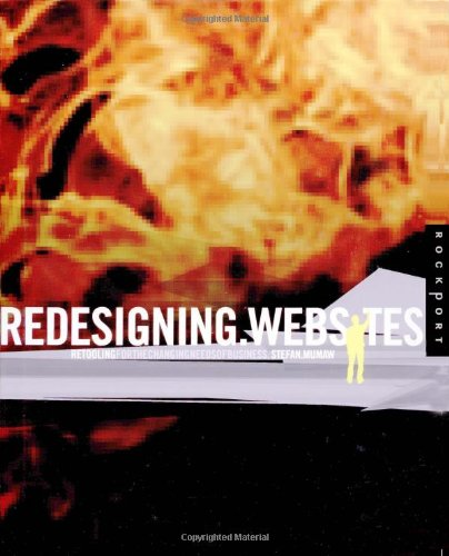 Redesigning Web Sites: Retooling for the Changing Needs of Business (Graphic Design)