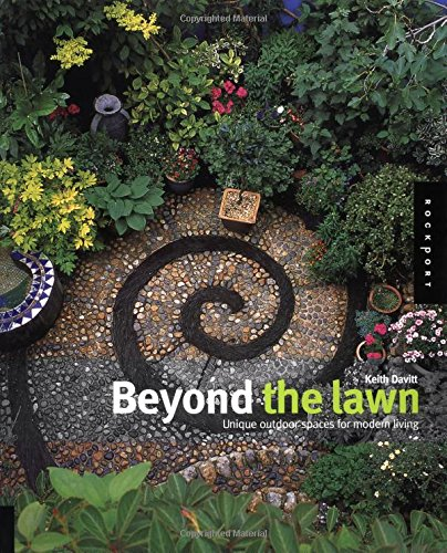 9781564969576: Beyond the Lawn: Unique Outdoor Spaces for Modern Living