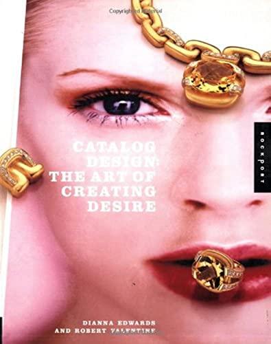 9781564969705: Catalog Design: The Art of Creating Desire (Graphic Design)