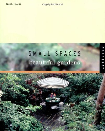 9781564969736: Small Spaces, Beautiful Gardens
