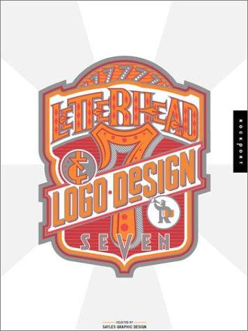 9781564969804: Letterhead & Logo Design 7 (Letterhead and Logo Design)