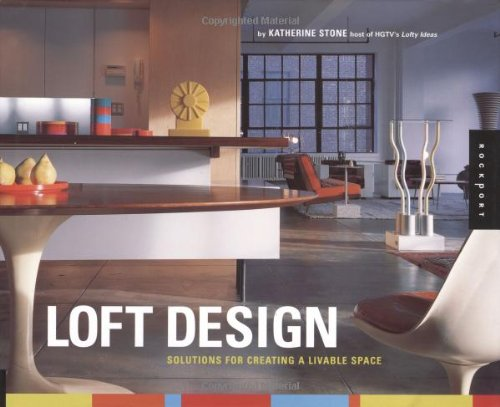 9781564969811: Loft Design: Solutions for Creating a Livable Space