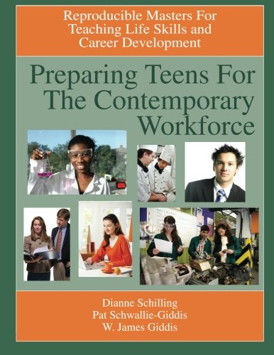 9781564990716: Preparing Teens for the Contemporary Workforce: Reproducible Masters for Teaching Life Skills and Career Development