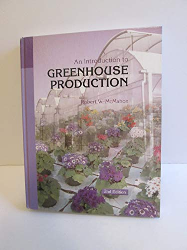 9781565020153: An Introduction to Greenhouse Production