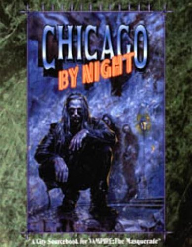 9781565040519: *OP Chicago By Night 2nd Ed. (A City Sourcebook for Vampire : the Masquerade)