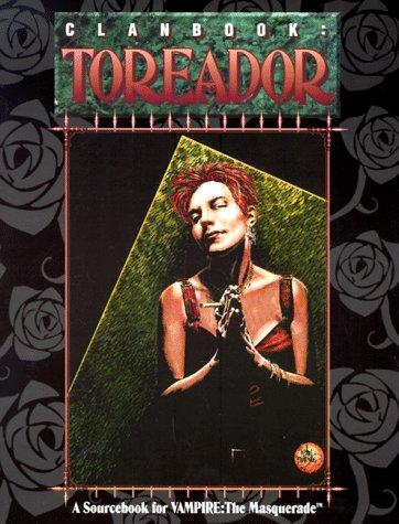 9781565040953: Clanbook: Toreador (Vampire: The Masquerade)