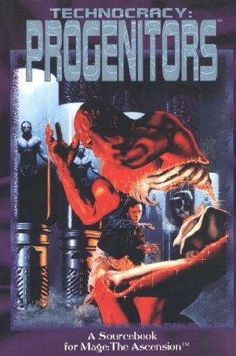 Technocracy: Progenitors (Mage - the Ascension): Judith McLaughlin; Kevin