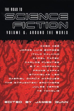 The Road to Science Fiction 6: Around the World