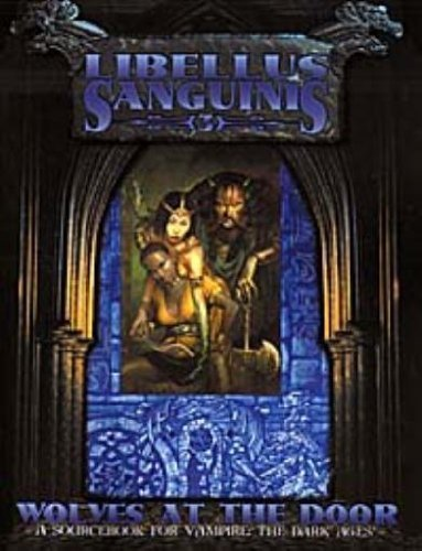 Libellus Sanguinis: Keepers of the World (Vampire: The Dark Ages Clanbooks) by.