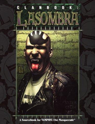 OP Clanbook Lasombra (Vampire: The Masquerade Novels): Dansky, Richard