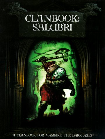 Clanbook: Salubri (Vampire: The Dark Ages Clanbooks): Cynthia Summers