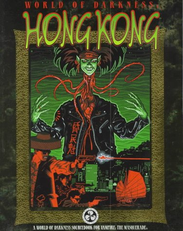 9781565042223: World of Darkness: Hong Kong