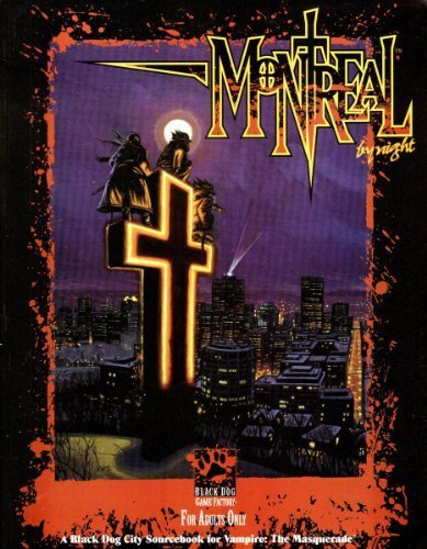 OP Montreal by Night (Vampire: The Masquerade: Philippe Boulle; Ken