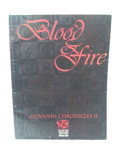 2: The Giovanni Chronicles II: Blood and Fire (Vampire: The Masquerade): Dansky, Richard, Howard, ...