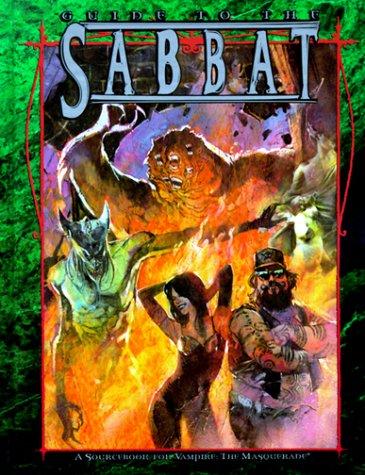 Guide to the Sabbat (Vampire: The Masquerade: Justin R. Achilli