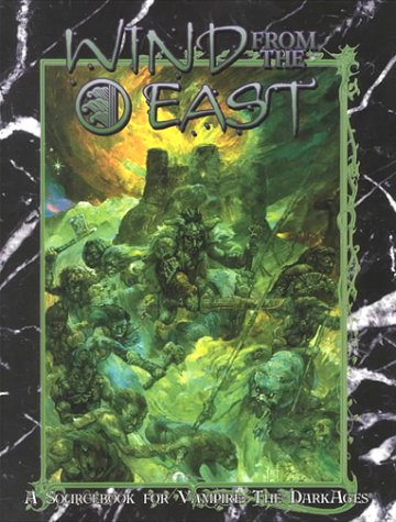9781565042711: Wind From The East (Vampire: The Dark Ages)