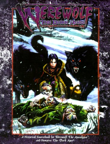 9781565043572: Werewolf: The Dark Ages (Werewolf: The Apocalypse)