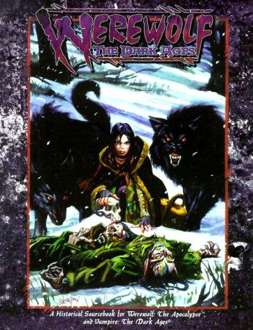 9781565043572: Werewolf The Dark Ages (Werewolf: The Apocalypse)