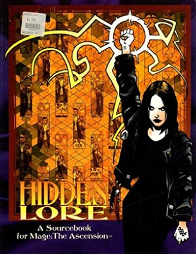 Hidden Lore, 2nd Edition (Screen and Lore / Mage: The Ascension): Robey, John; Brucato, Phil; ...