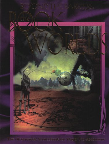 Beyond the Barriers: The Book of World's (A Sourcebook for Mage: The Ascension #18) (WW4007) #18