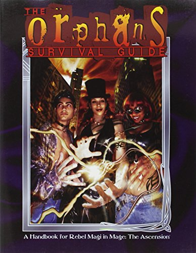 9781565044364: The Orphan's Survival Guide (Mage: The Ascension)