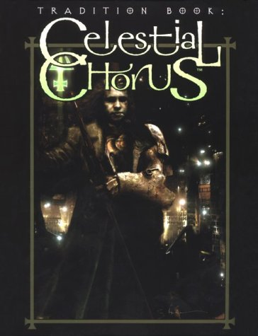 Tradition Book: Celestial Chorus (Mind's Eye Theatre): Sheppard, Malcolm, Ruane,