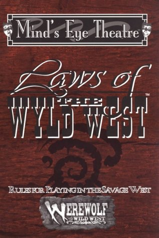 Laws of the Wyld West (Werewolf Wild West) (1565045041) by Peter Woodworth