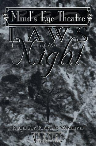 Laws of the Night (#WW5005) (Vampire: the Masquerade): Dansky, Richard E.