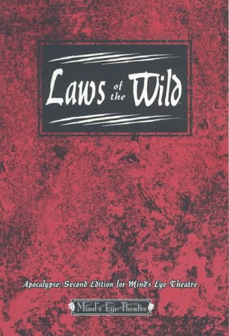 Laws of the Wild : Apocalypse; Second Edition for Mind's Eye Theatre: Stratman, Thomas