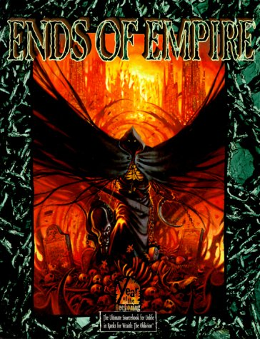 9781565046184: Ends of Empire (Wraith the Oblivion)