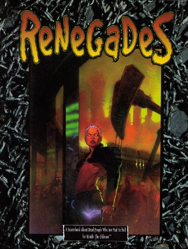 9781565046368: *OP Renegades (Wraith the Oblivion)