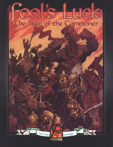 9781565047150: Fool's Luck: Way of the Commoner (Changeling, the Dreaming)