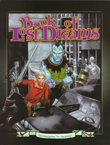 9781565047174: Book of Lost Dreams (Changeling: The Dreaming)