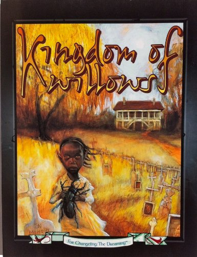 Kingdom of Willows (Changeling: The Dreaming)
