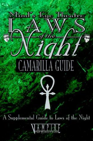 Laws of the Night: Camarilla Guide (Mind's Eye Theatre): Carl, Jason; Hooper, Matthew; ...