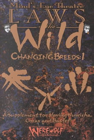 Minds Eye Theater: The Changing Breeds 1 (Laws of the Wild) (No. 1) (1565047338) by Peter Woodworth