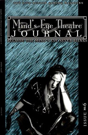 Mind's Eye Theatre Journal Issue No.6: Baugh, Bruce; Hanson,