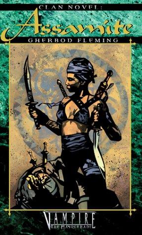 9781565048096: Clan Novel Assamite (Vampire: The Masquerade Clanbooks)