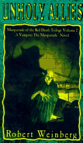 9781565048416: Unholy Allies (Masquerade of the Red Death Trilogy, Vol 2)