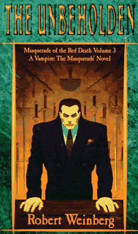 9781565048423: The Unbeholden (Masquerade of the Red Death, Vol 3)