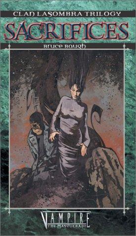 Vampire, the Masquerade: Sacrifices, Volume 3 (Clan: Baugh, Bruce, Howard