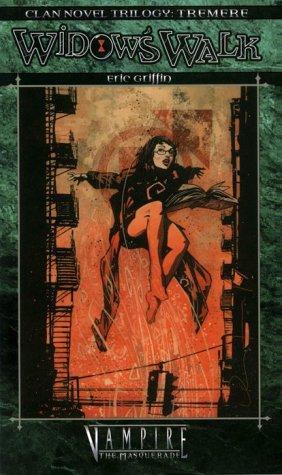 Widow's Walk (Clan Novel: Tremere Trilogy, Book: Eric Griffin