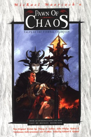 Pawn of Chaos : Tales of the: Edward E. Kramer;