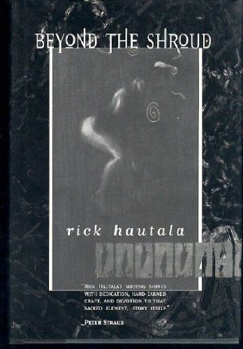 Beyond the Shroud: Hautala, Rick, Illustrated by Gregory, Doug